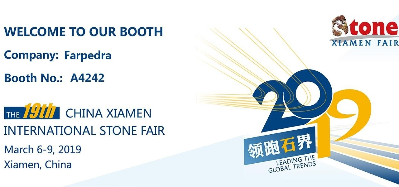 Xiamen International Stone Fair 2019